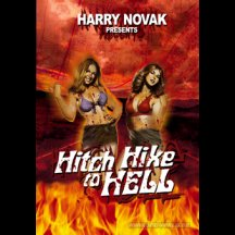 Hitch Hike To Hell Dvd (harry Fnovak)
