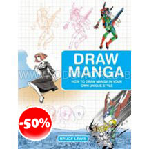 How To Draw Manga In Your Own Unique Style Boek